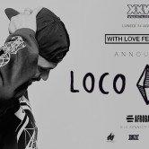 WITH LOVE FESTIVAL 2017 announces LOCO DICE